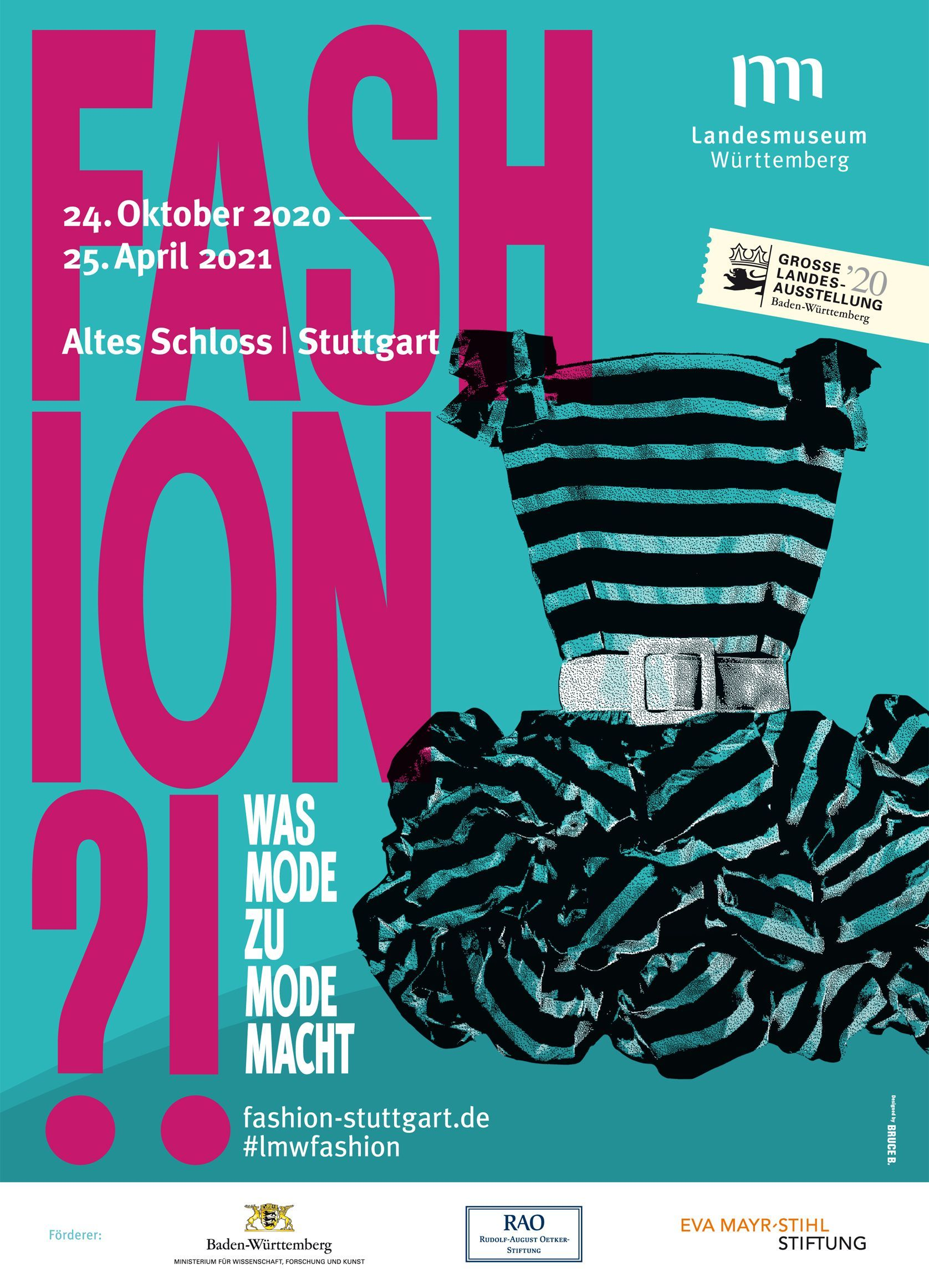 Große Landesausstellung 2020 - Fashion?! Was Mode zu Mode macht © Landesmuseum Wu¨rttemberg